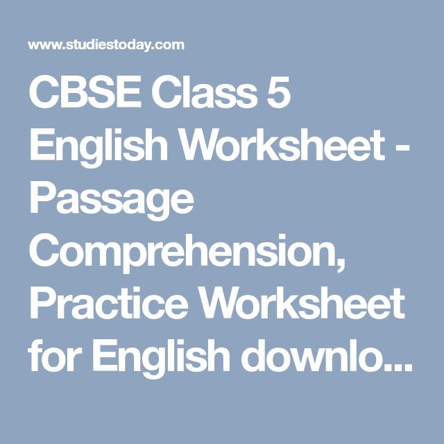 CBSE Class 5 English Worksheet - Passage Comprehension
