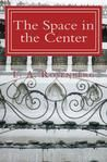 Enter this Goodreads Giveaway by Dec. 8th to win a FREE copy of The Space in the Center by L.A. Rosenberg