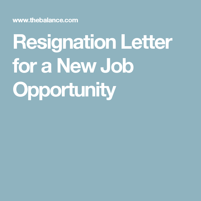 Resignation Letter For When You Are Accepting A New Job
