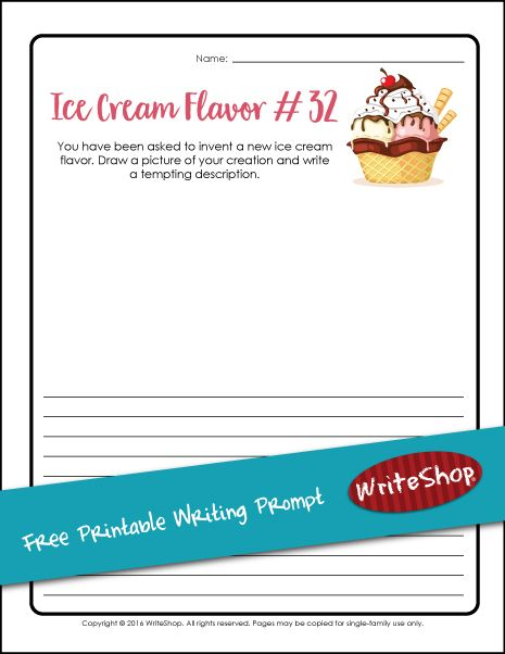 Invent An Ice Cream Flavor Homeschool Printable Writing Prompt Writeshop Writing Prompts For Kids Free Writing Prompts Elementary Writing Prompts