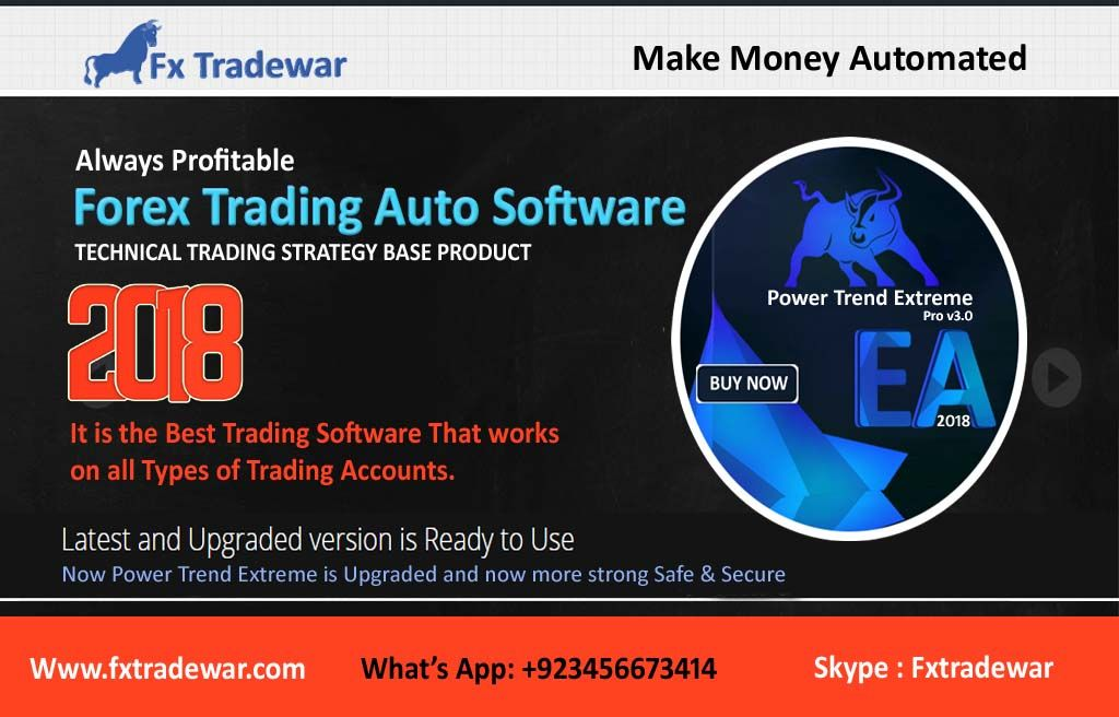 Power Trend Extreme Forex Robot 2018 Latest Forex Automated