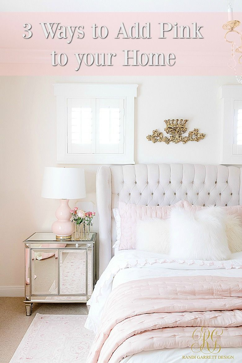 3 Simple Ways to Add Pink to your Home in 2018 | Favorite Blogger ...
