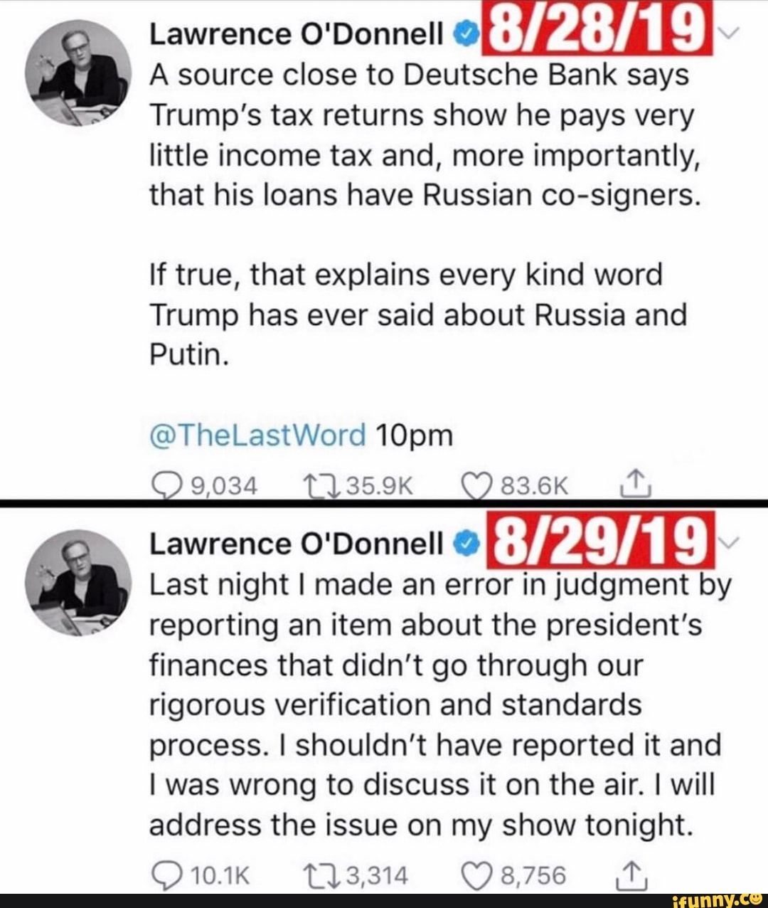 Lawrence O Donnell º 28 19 A Source Close To Deutsche Bank Says Trump S Tax Returns Show He Pays Very Little Income Tax And More Importantly That His Loans H O Donnell
