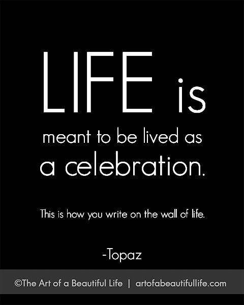 The More You Praise And Celebrate Your Life Inspirational Quotes Words Quotes Life Quotes
