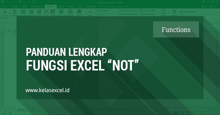 Rumus Not Excel Contoh Dan Cara Menggunakan Fungsi Not Pada Excel Microsoft Excel Microsoft Belajar