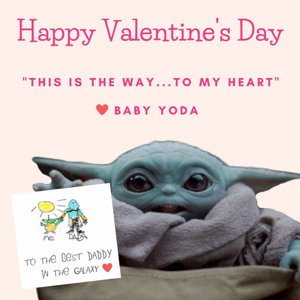 Baby Yoda This Is The Way Memes Fb Group Credit Valentines Memes Nerd Love Yoda