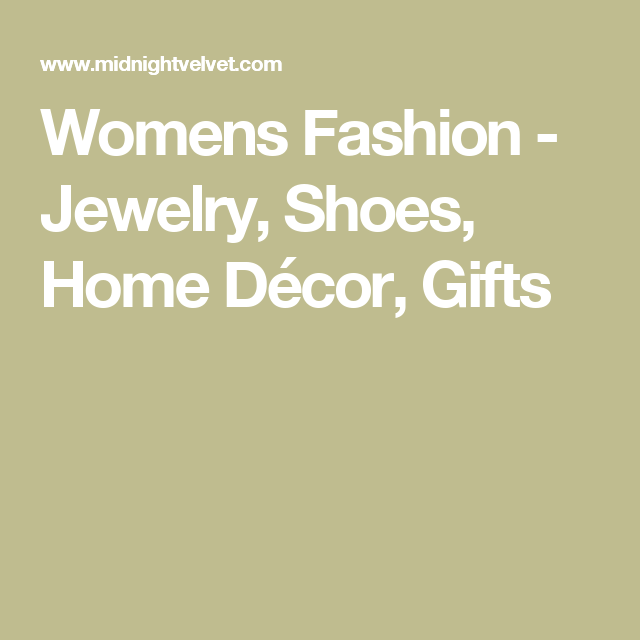 Womens Fashion - Jewelry, Shoes, Home Décor, Gifts