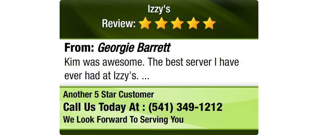 Kim was awesome. The best server I have ever had at Izzy's.