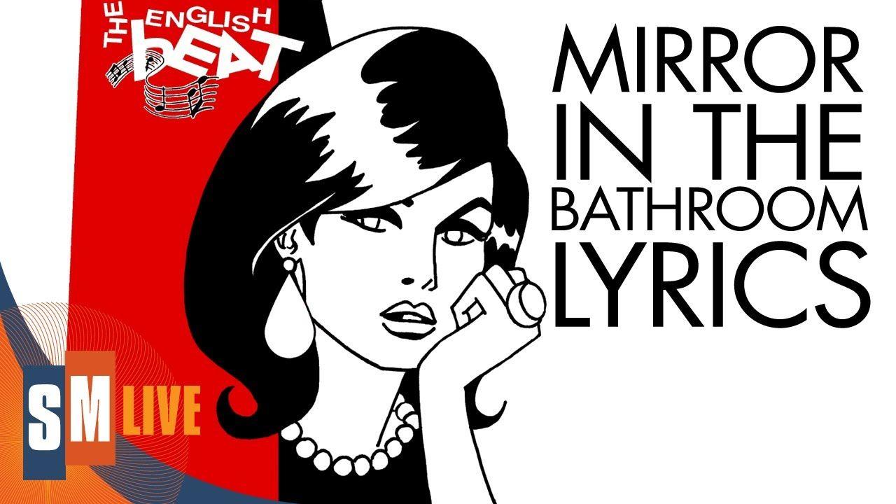 The English Beat - Mirror In The Bathroom [LYRICS] HQ | musiclove ...