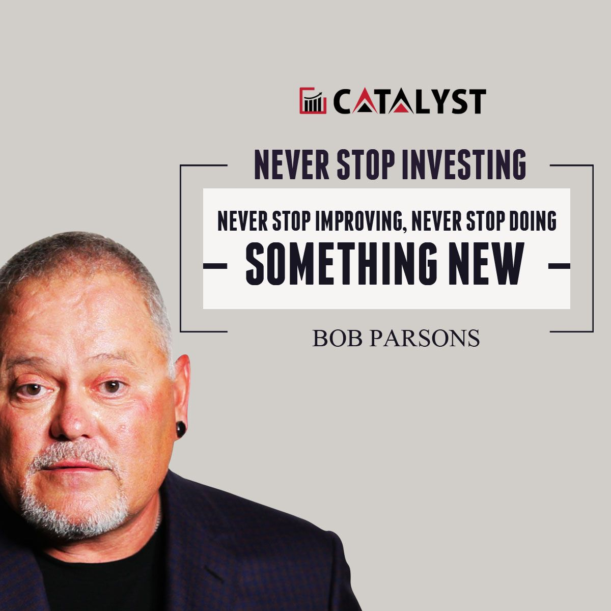 Bob parsons never stop investing never stop improving never stop find this pin and more on best investing quotes solutioingenieria Choice Image
