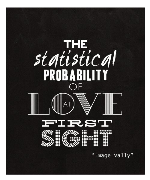 The Statistical Probability Image Vally Probability Love Quotes Quotes