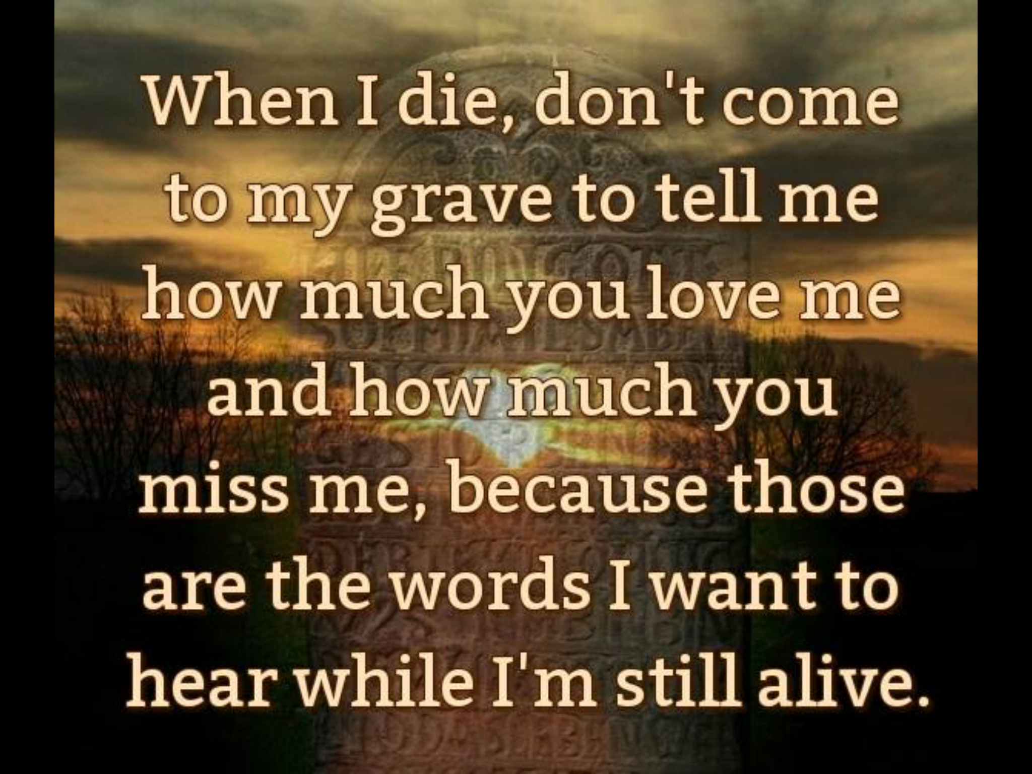 Serious Quotes About Friendship When I Die  So Me  Pinterest