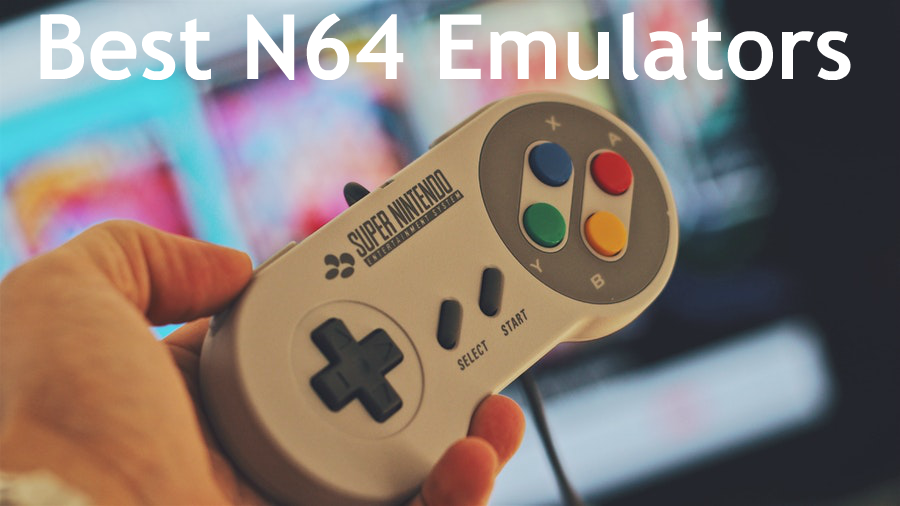 Best N64 Emulators to play Nintendo games on Android Phones, Windows