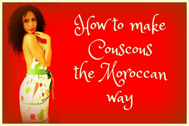 How to make Couscous the Moroccan way - T I A Z Z A