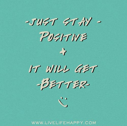 Just Stay Positive