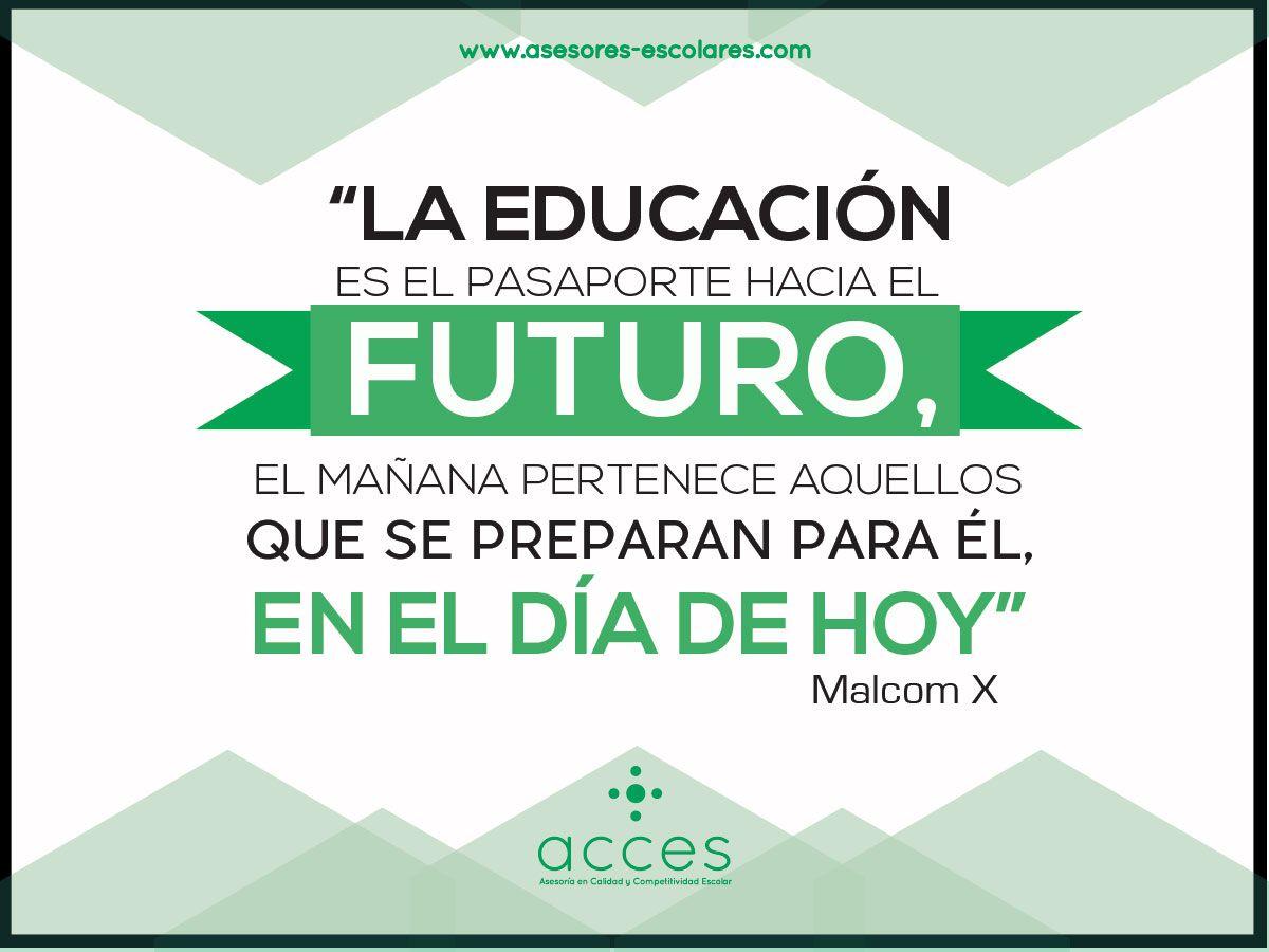 #MalcomX #Acces #Quotes #Escuelas