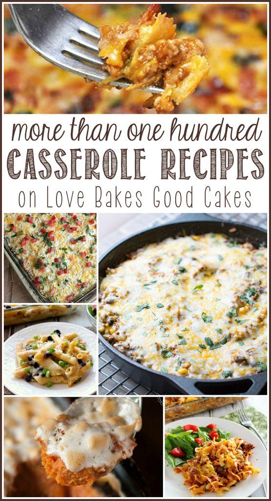 More Than 100 Casserole Recipes Casserole Recipes Recipes Food