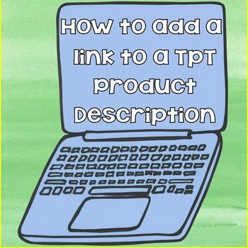 Free How To Add A Link To A Tpt Product Description By Wise Owl Factory Tpt Youtube Video Link Ads