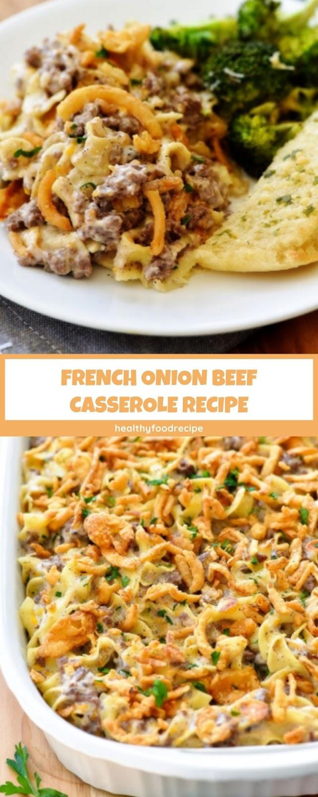 French Onion Beef Casserole Recipe In 2020 Beef Casserole Recipes French Onion Beef Casserole