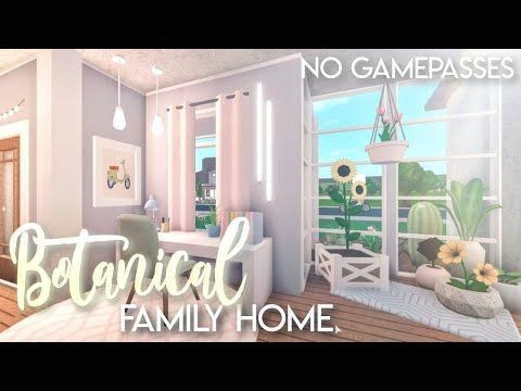 Bloxburg Botanical Family Home No Gamepasses House Build Youtube In 2020 Tiny House Layout Two Story House Design Unique House Design
