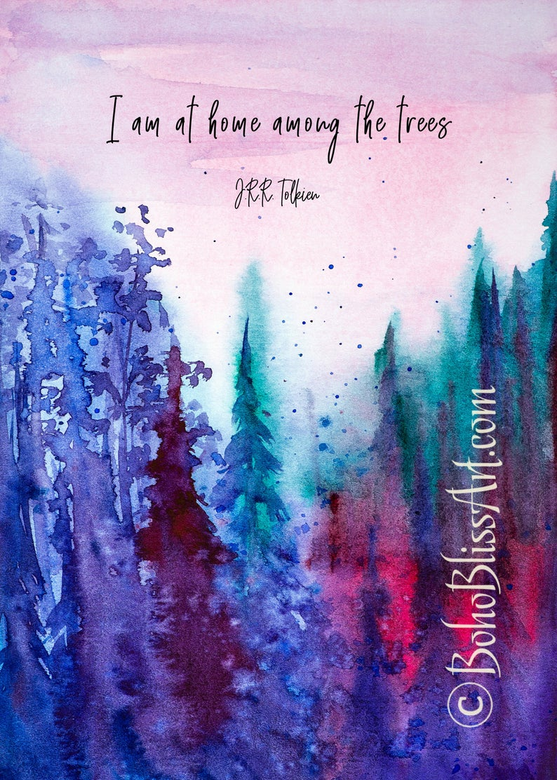 Jrr Tolkien Quote I Am At Home Among The Trees Forest Etsy Tolkien Quotes Jrr Tolkien Quotes Art Prints Quotes