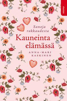 Kauneinta elämässä, Kirjapaja, 2010