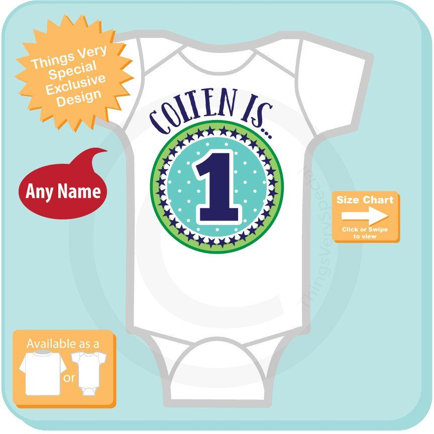Boys First Birthday Blue Green Shirt This Infant Onesie Can Be Personalized With Any Name Or Nickname Along The And