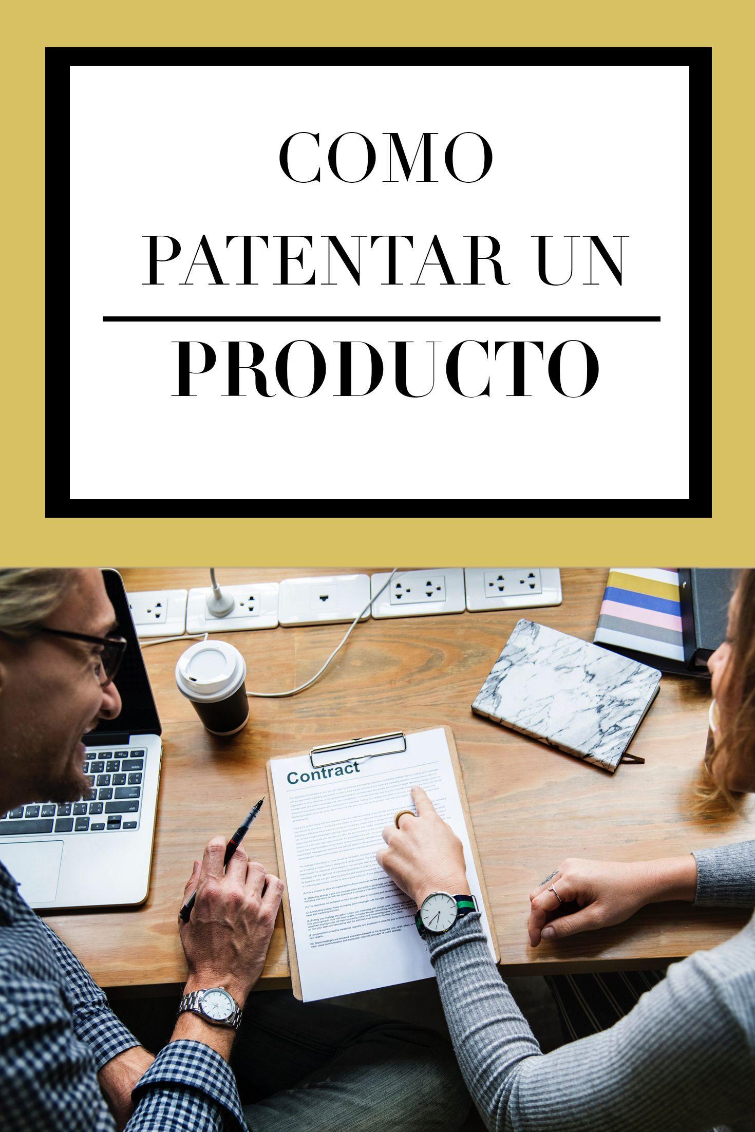 Como Patentar Un Producto Frases Patentar Un Producto