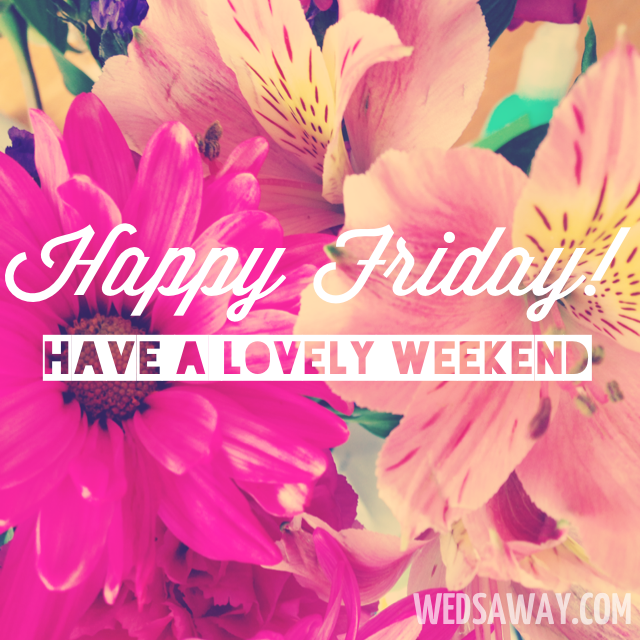 Superior Happy Friday Have A Lovely Weekend Weekend Friday Happy Friday Tgif Friday  Quotes Weekend Quotes Friday Quote Funny Friday Quotes Nice Look
