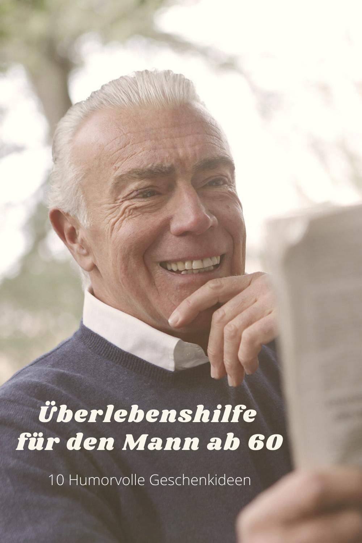 Überlebenshilfe für den Mann ab 60 in 2020 | Geburtstag