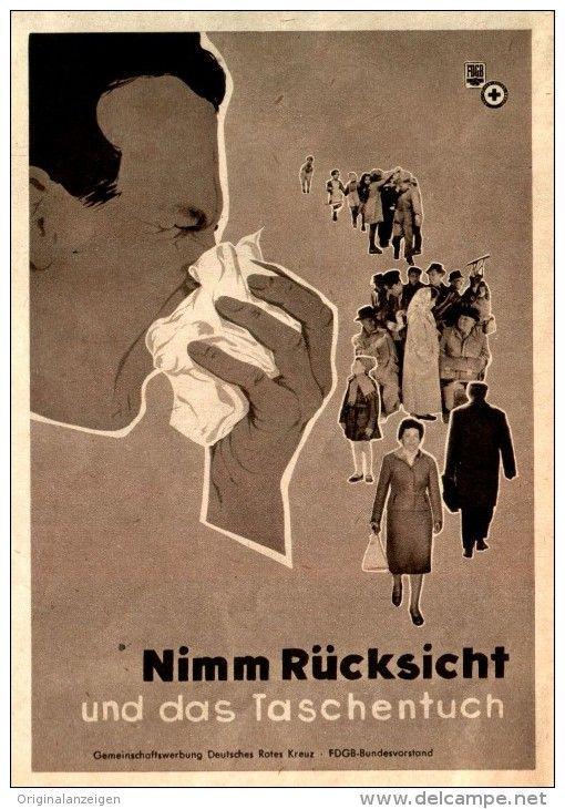 Original-Werbung/ Anzeige DDR 1960 - NIMM RÜCKSICHT UND DAS TASCHENTUCH / DEUTSCHES ROTES KREUZ / FDGB - ca.115 x 170 mm