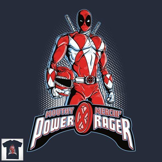 Power Rager T-Shirt | Deadpool | Deadpool powers, Power ragers
