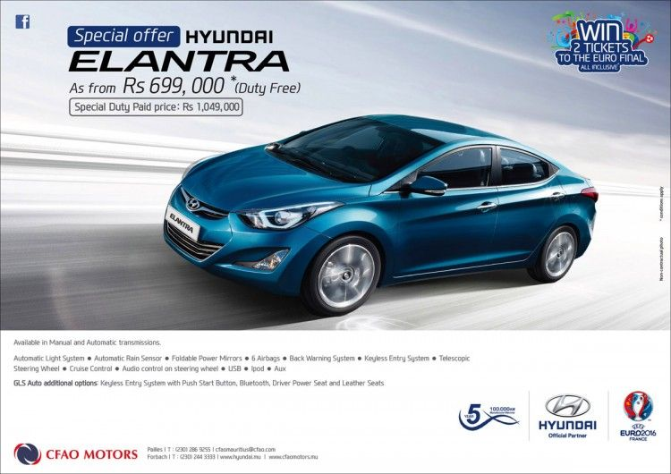 CFAO Motors - Special Offer on Hyundai Elantra, as from Rs 699,000* Duty Free. Tel: 286 9255 / 244 3333