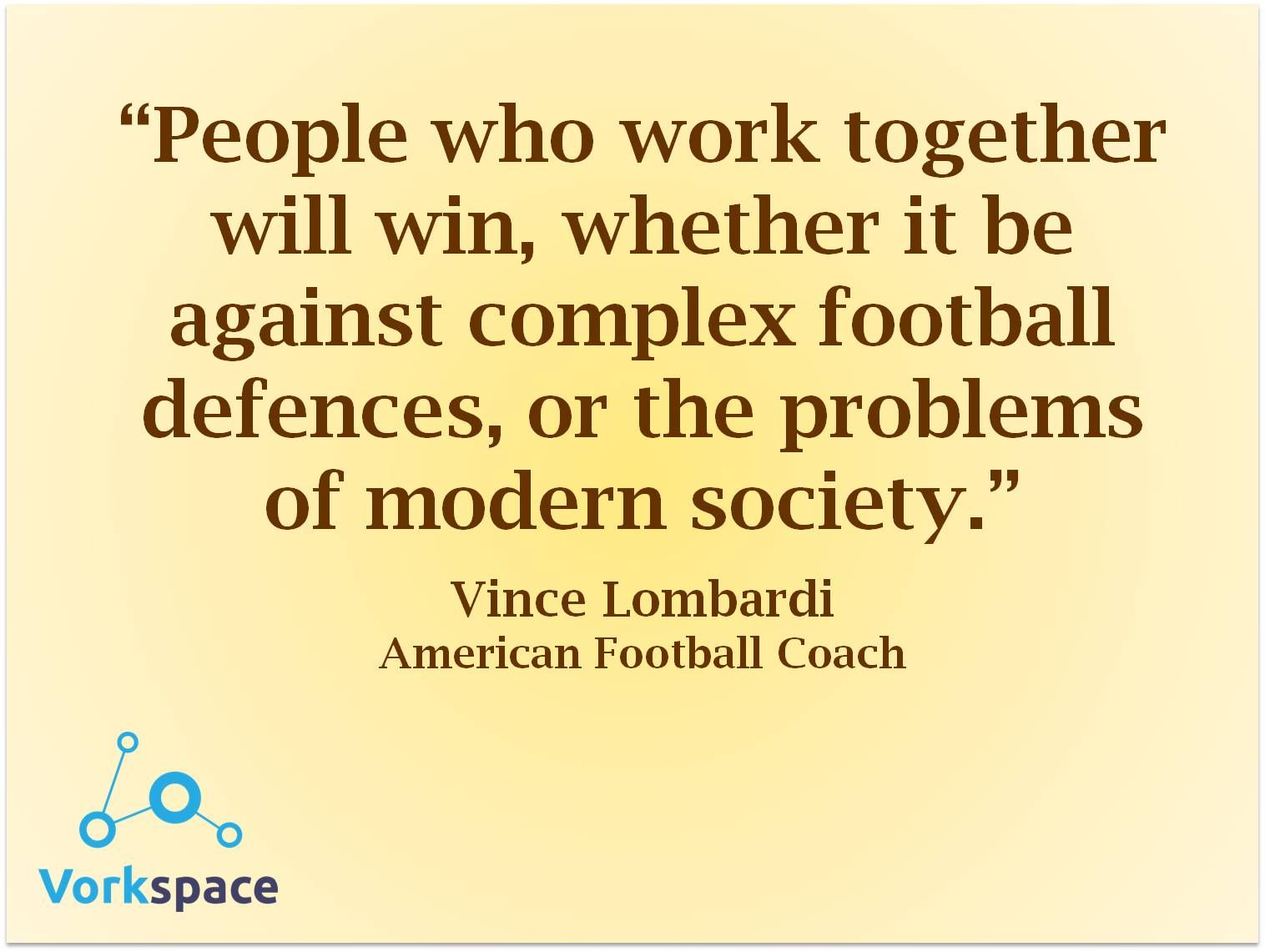 People who work together will win