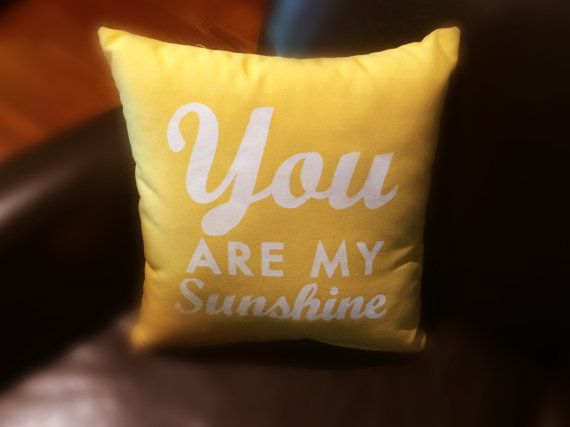 You Are My Sunshine pillow 15 x 15 YELLOW by GoJumpInTheLake