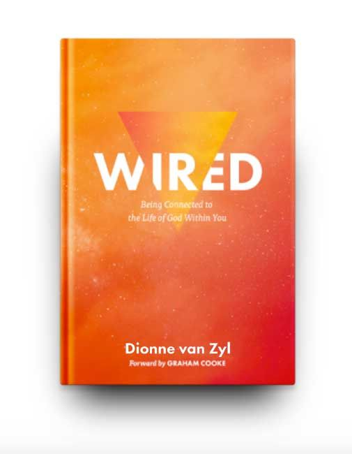 WIRED: Being Connected to the Life of God Within   Wired is a book ...