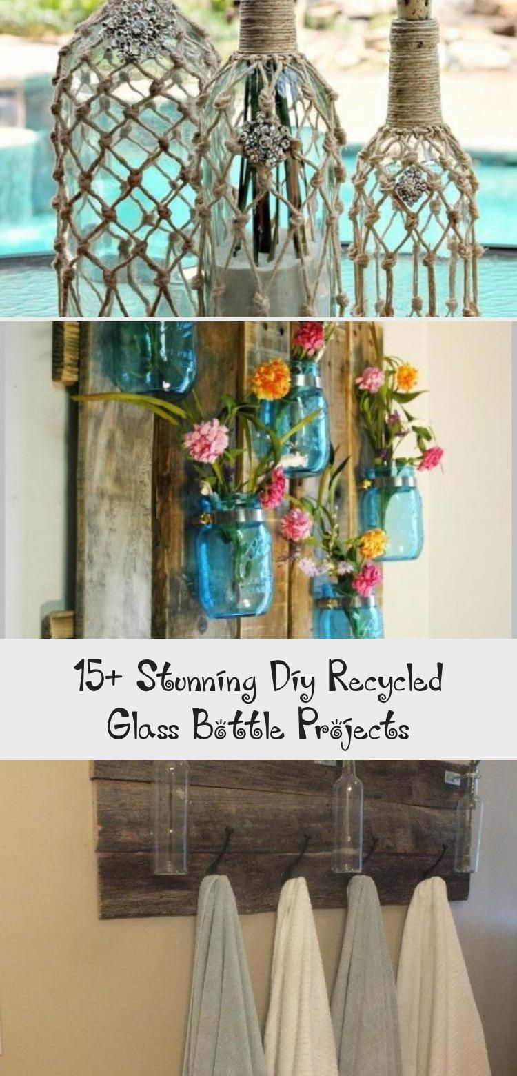 15 Stunning Diy Recycled Glass Bottle Projects Recycled Glass