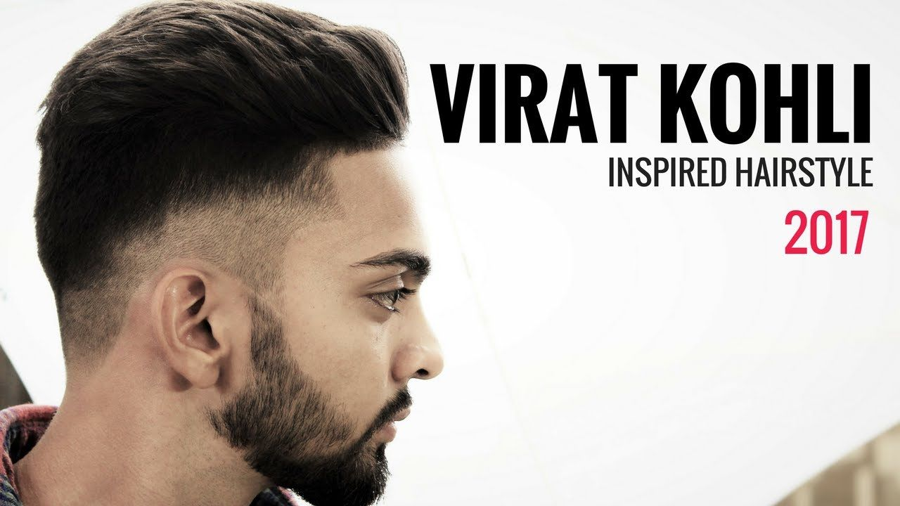 Virat Kohli Hairstyle 2017 Inspired Haircut For Men Watch Video