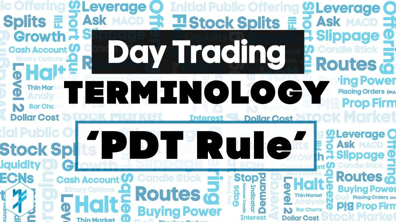 Pattern Day Trader Rule Pdt Definition Trading Terminology Stock Options Trading Day Trading Day Trader
