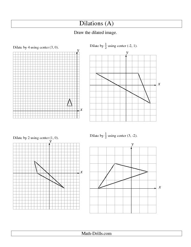 Dilations Using Various Centers A Geometry Worksheet 8th Grade Math Worksheets Geometry Worksheets Kids Math Worksheets