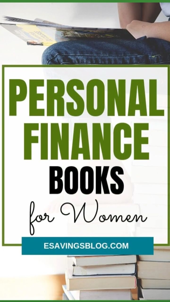 Expand your financial knowledge with these personal finance books just for women.