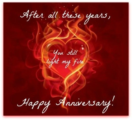 After All These Years You Still Light My Fire Happy Anniversay