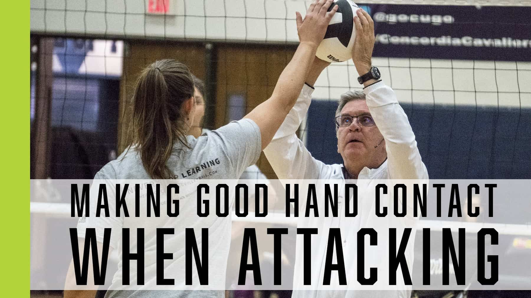 Making Good Hand Contact When Attacking The Art Of Coaching Volleyball Coaching Volleyball Volleyball Workouts Volleyball