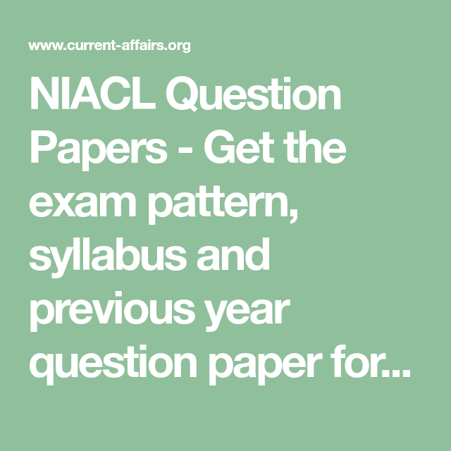 Niacl Question Papers Get The Exam Pattern Syllabus And