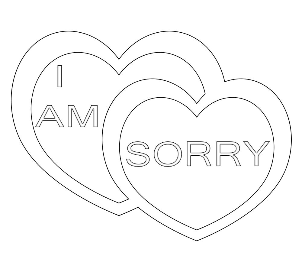 Sorry Coloring Pages Print I Am Sorry Printable Free Coloring