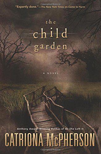 The Child Garden: A Novel by Catriona McPherson http://www.amazon.com/dp/0738745499/ref=cm_sw_r_pi_dp_g5dkwb1MMPV86