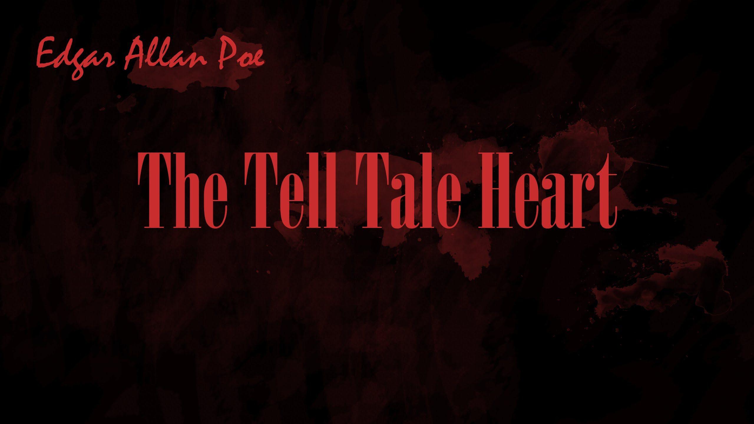 """The Tell-Tale Heart"" by Edgar Allan Poe (1843)"