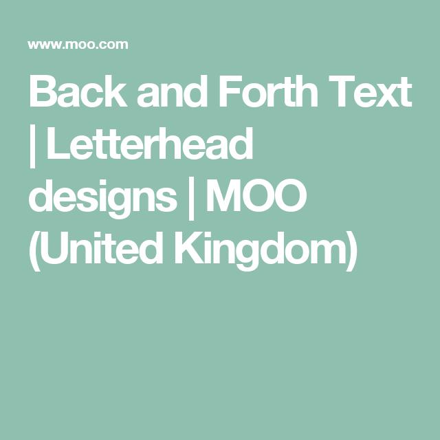 back and forth text letterhead designs moo united kingdom