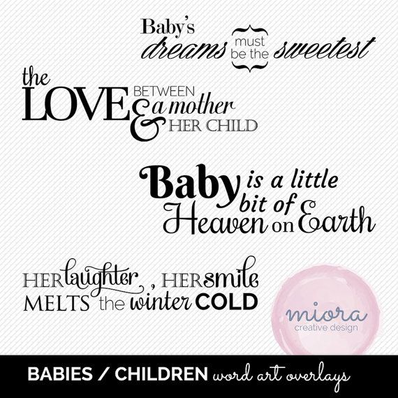 Baby / Nursery Quote Word Art Overlay for Photographer