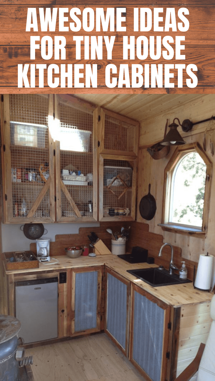 13 Kitchen Cabinets Ideas For Tiny Houses Small Kitchen Guides In 2020 Tiny House Kitchen Small Kitchen Furniture Home Kitchens